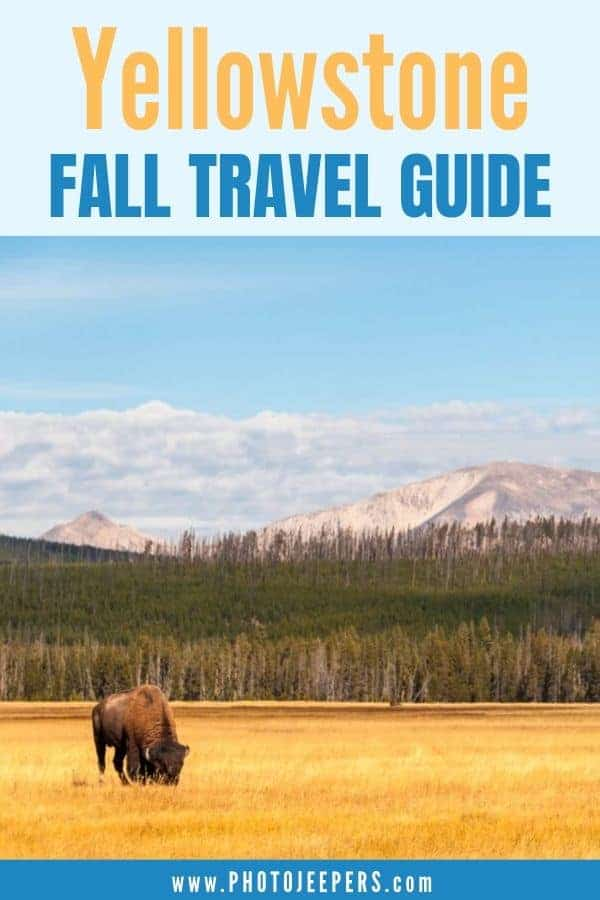Yellowstone fall travel guide.