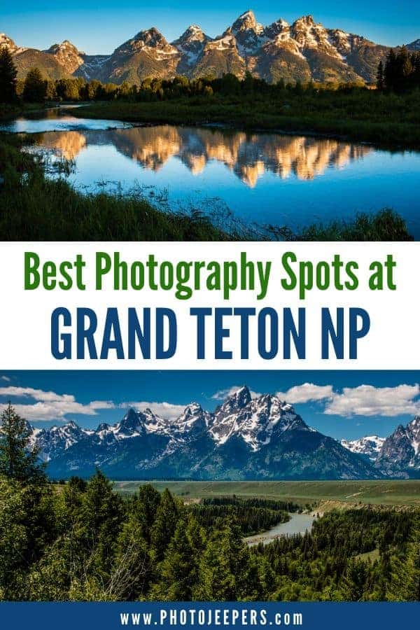 Best photography spots at Grand Teton National Park. Use this guide for photographing Grand Teton. #nationalparks #tetons #photographydestinations #photojeepers