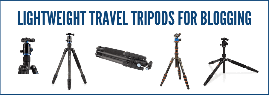 lightweight travel tripods for blogging