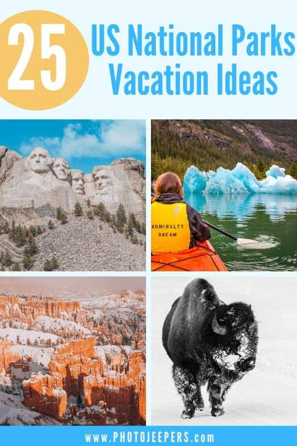 List of 25 national parks you should visit: National park vacation tips; Plan a US national park vacation #bucketlist #nationalparks #traveldestinations #photojeepers