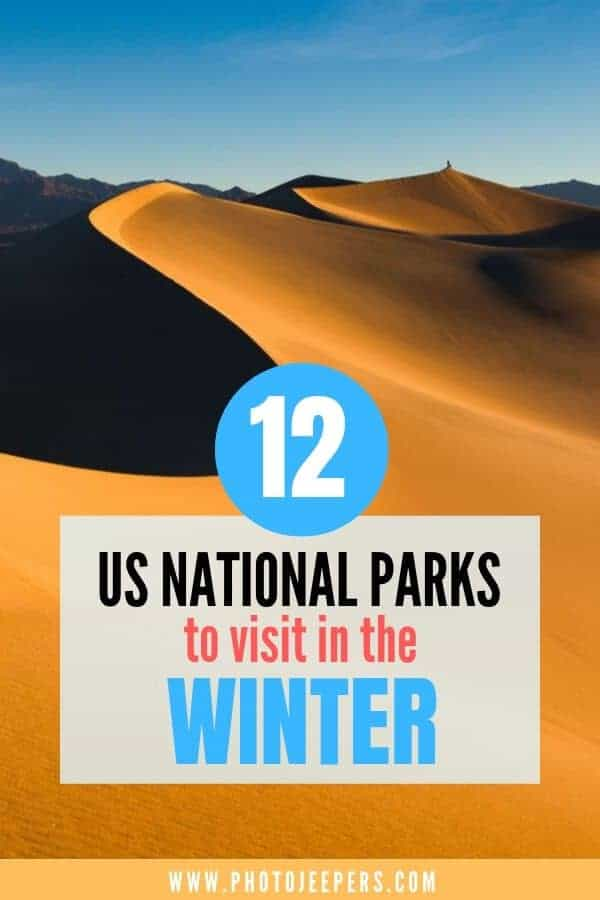 12 US National Parks to Visit in Winter