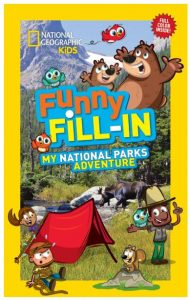 National Geography Funny Fill In: National Parks with kids