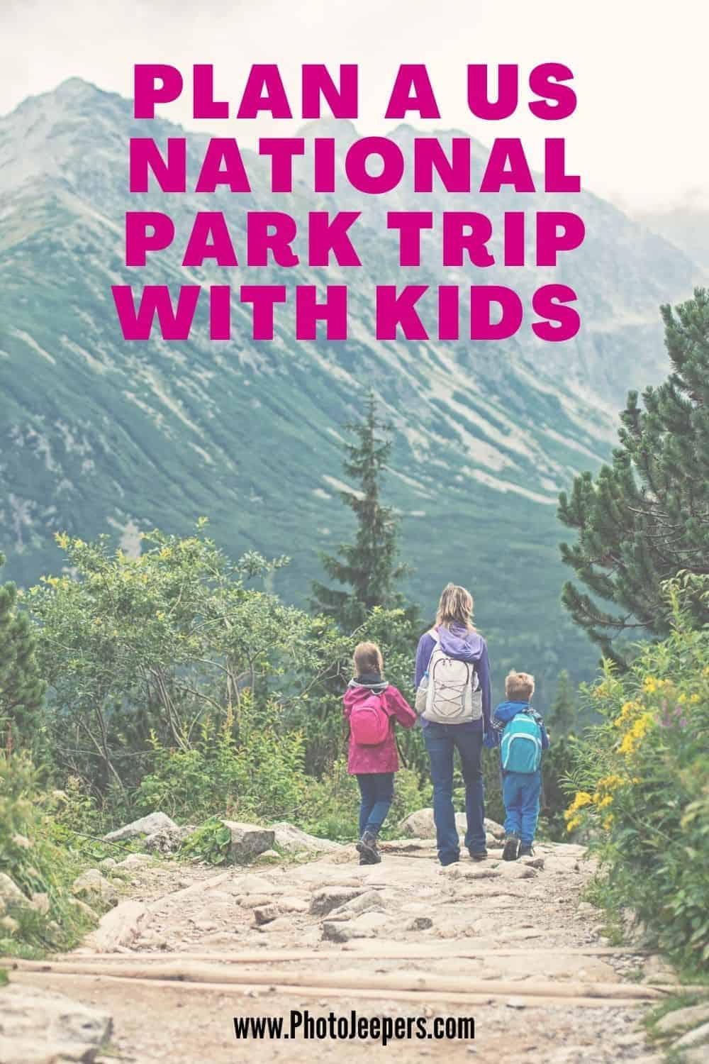 Plan a US National Park trip with kids