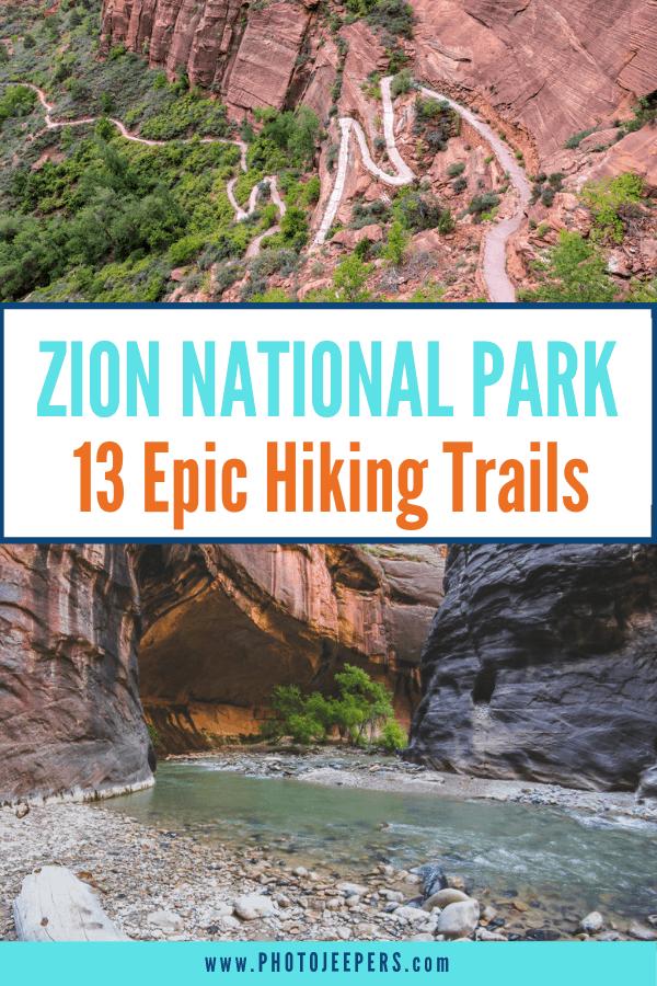 Zion National Park: 13 Epic Hiking Trails