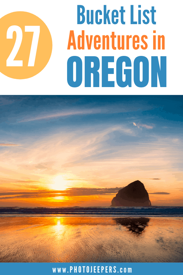 27 Bucket List Adventures to do in Oregon