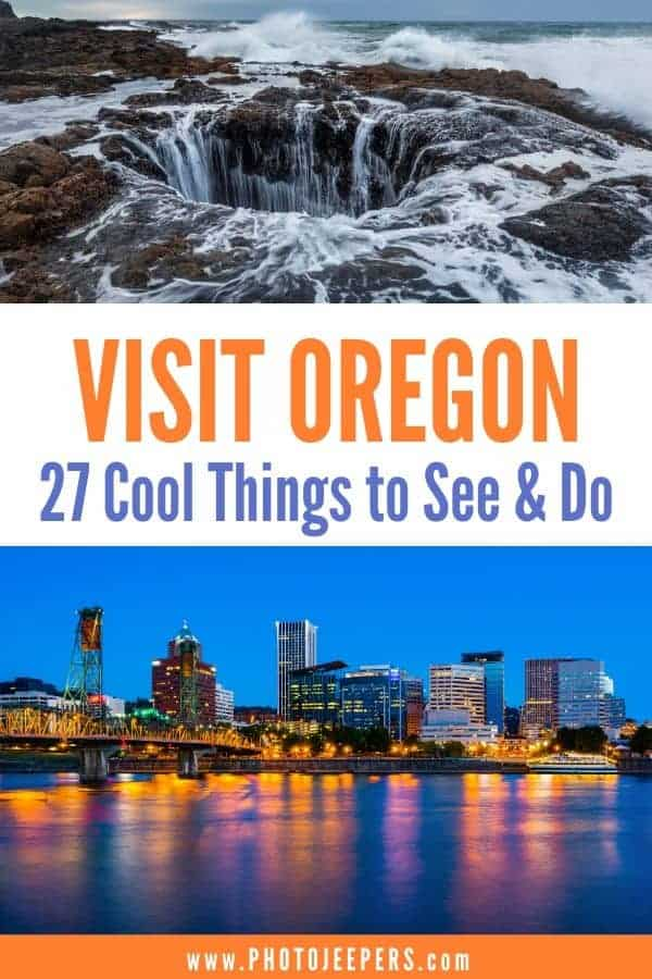 Oregon Travel Guide | Oregon bucket list | 27 cool things to do in Oregon | Oregon vacation | Plan a trip to Oregon #ustravel #oregon #oregontravel #photojeepers