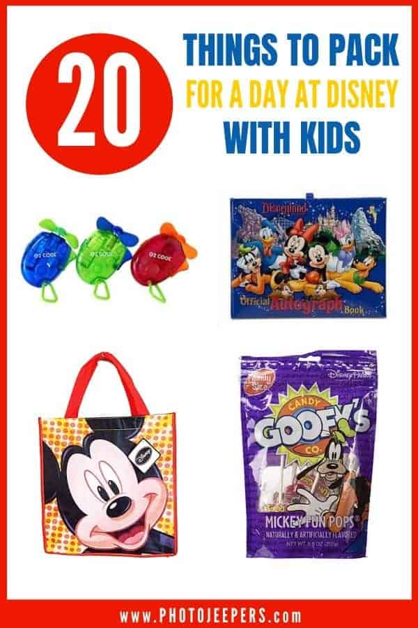20 items to pack for a day at Disney with kids. It includes food and drink, personal items, clothing, gear and more! #disney #disneyland #familytravel #travelpacking #photojeepers