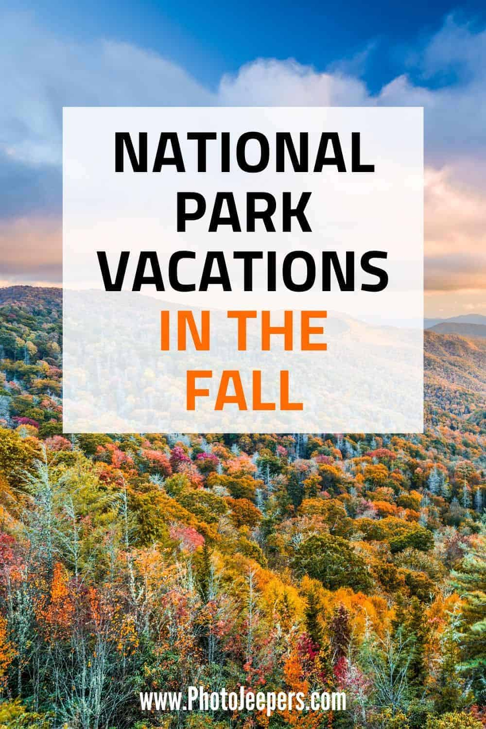 National Park Vacations in the Fall: Best US National Parks to visit in the Fall | What to pack for a fall National Park vacation | National Park travel planning resources #nationalparks #falltravel #usatravel #photojeepers