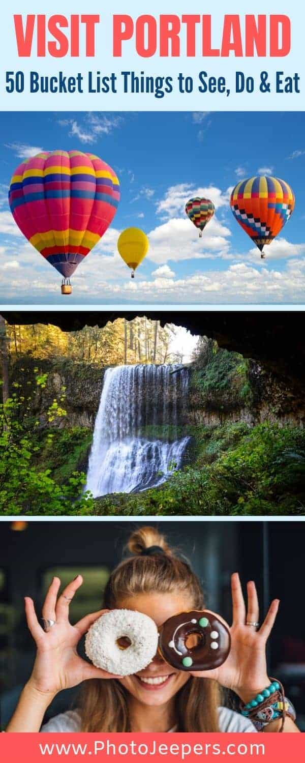 Visit Portland: 50 Bucket List Things to See, Do & Eat