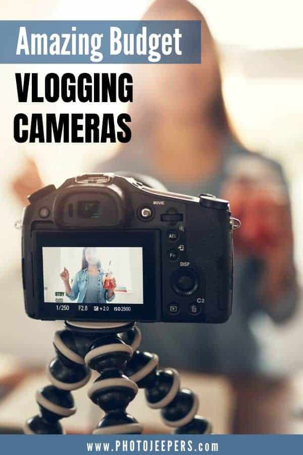 The 10 best budget vlogging cameras for vloggers and photographers: How to choose the best budget camera for vlogging | The essential features of a GOOD budget vlogging camera | What vlogging camera should you buy when you're on a budget? | Photography equipment for vlogging | Photography tips for vloggers #blog #vlog #camera #photojeepers