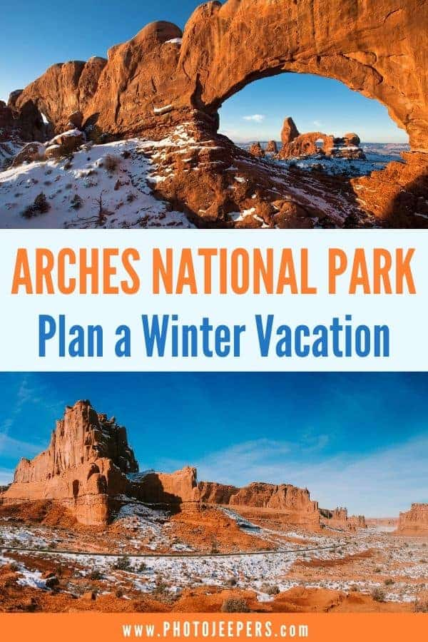Arches National Park, plan a winter vacation