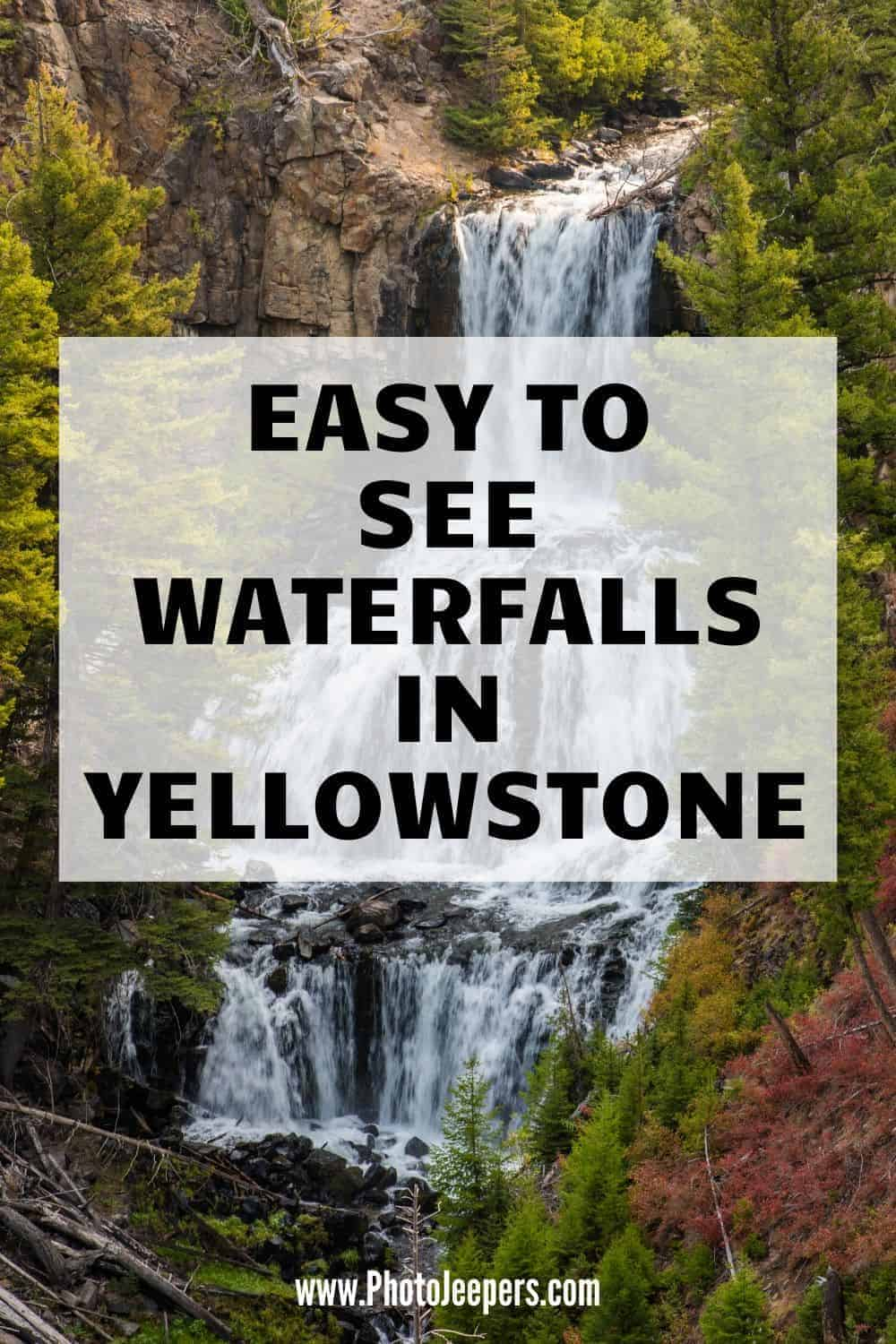 Do you love to see waterfalls!? Do you love visiting Yellowstone? You can do both! Use this guide to find all the easy to see waterfalls in Yellowstone National Park. #nationalparks #yellowstone #waterfalls #photojeepers