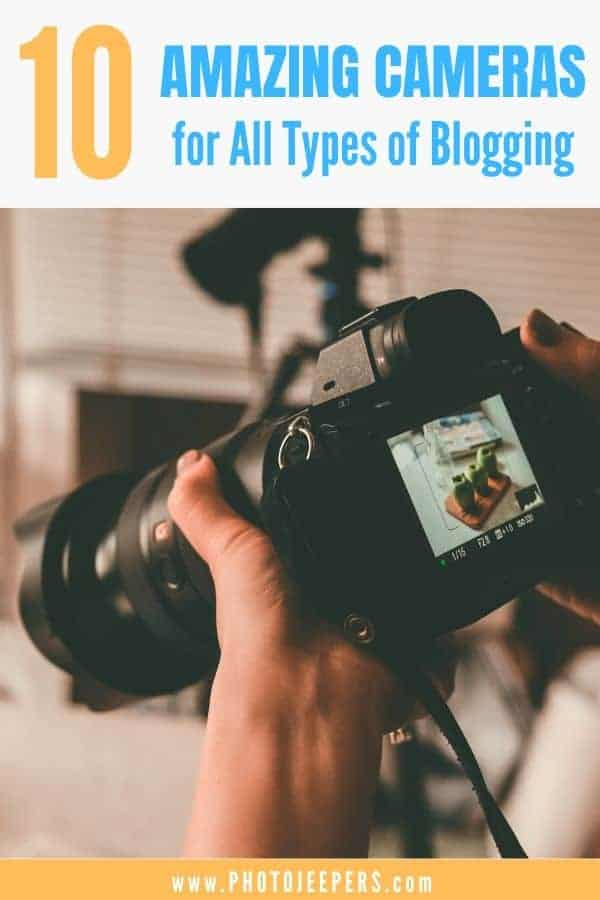 Bloggers looking for a good camera, take a look at this guide. It lists 10 awesome cameras for all types of blogging, with pros and cons. This will help you find the camera that's best for you. #blogging #cameragear #photography #photojeepers