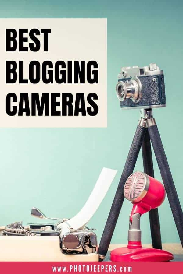 List of 10 awesome cameras for bloggers, according to various blogging and vlogging needs, that are available on the market today: Tips for Buying a Camera Phone for Blogging | Where To Buy Blogging Cameras | What Camera Gear Do You Need for Blogging? | Tips to Improve Your Photography Skills for Blogging | What Cameras Do Bloggers Use? #blog #blogging #camera #photojeepers