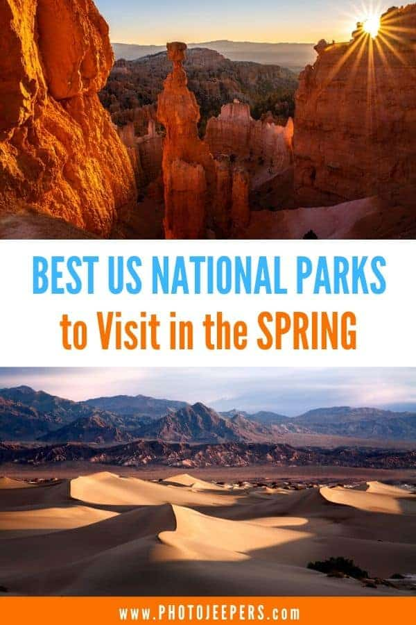 Best US National Parks to visit in the spring.