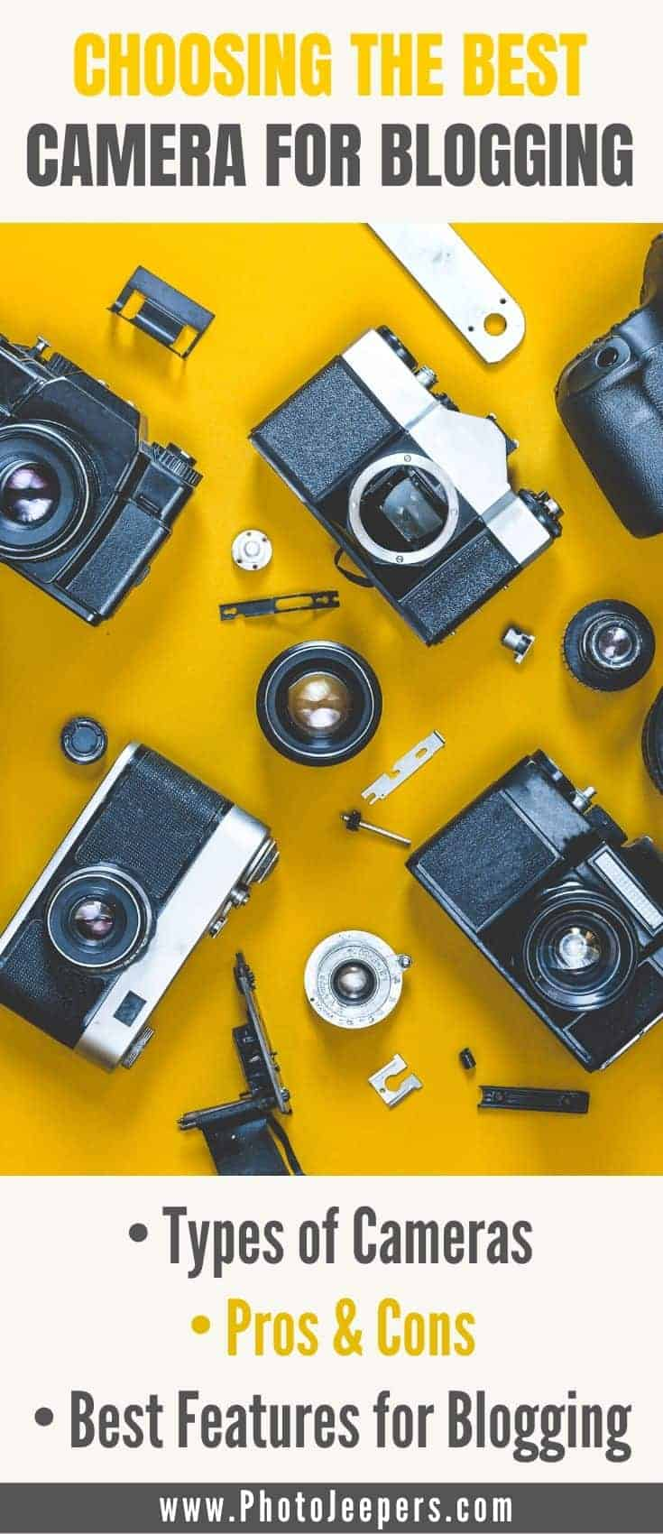 Choosing the best camera for blogging. We talk about types of cameras, pros and cons for each type of camera, specifications and features for each type of camera, and our top picks for each type of camera. #photography #blogging #cameragear #photojeepers