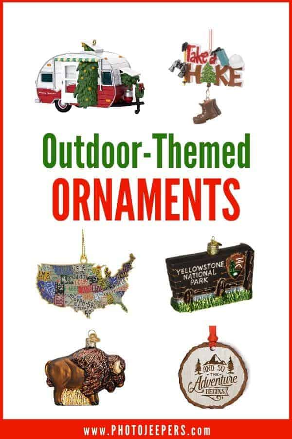 We've compiled a list of outdoor-themed ornaments to help you get started with a fun holiday tradition of collecting and displaying vacation keepsakes! #christmas #ornaments #nationalparks #photojeepers
