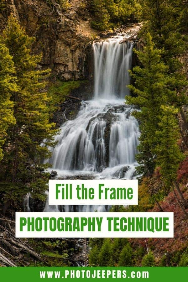 Fill the Frame photography is a simple technique to capture images that are clean, simple, and dramatic, no matter what kind of camera you have! #photography #landscapephotography #photographytechnique #photojeepers