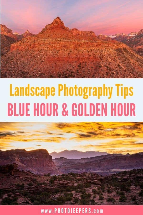 If you are looking for an easy way to improve your photography, take photos during blue hour and golden hour. Here's what you need to know about blue hour and golden hour light to capture the most beautiful images. #photography #landscapephotography #travelphotography #photojeepers