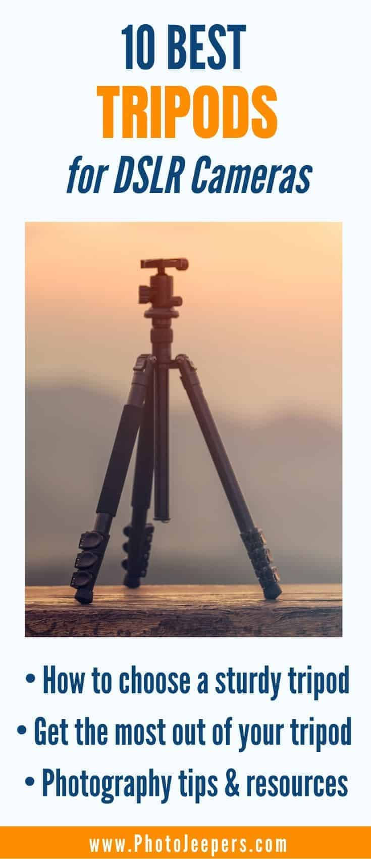 The top 10 sturdy tripods for DSLRs and heavy lenses for all kinds of budgets | How to choose the best sturdy camera tripod for your type of photography | Insights for buying the best tripod for travel, portraits, weddings, sports, and wildlife photography | How to get the most out of your tripod - maintenance and storage tips especially for the frequent travelers #photography #tripod #cameragear #photojeepers
