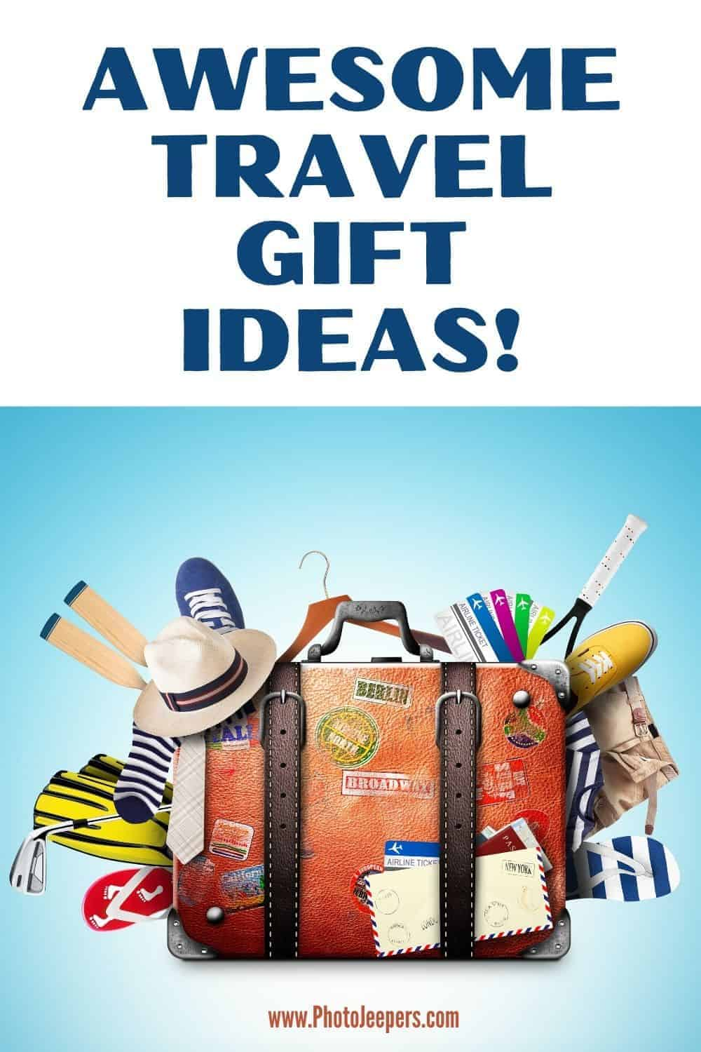 Awesome travel gift ideas