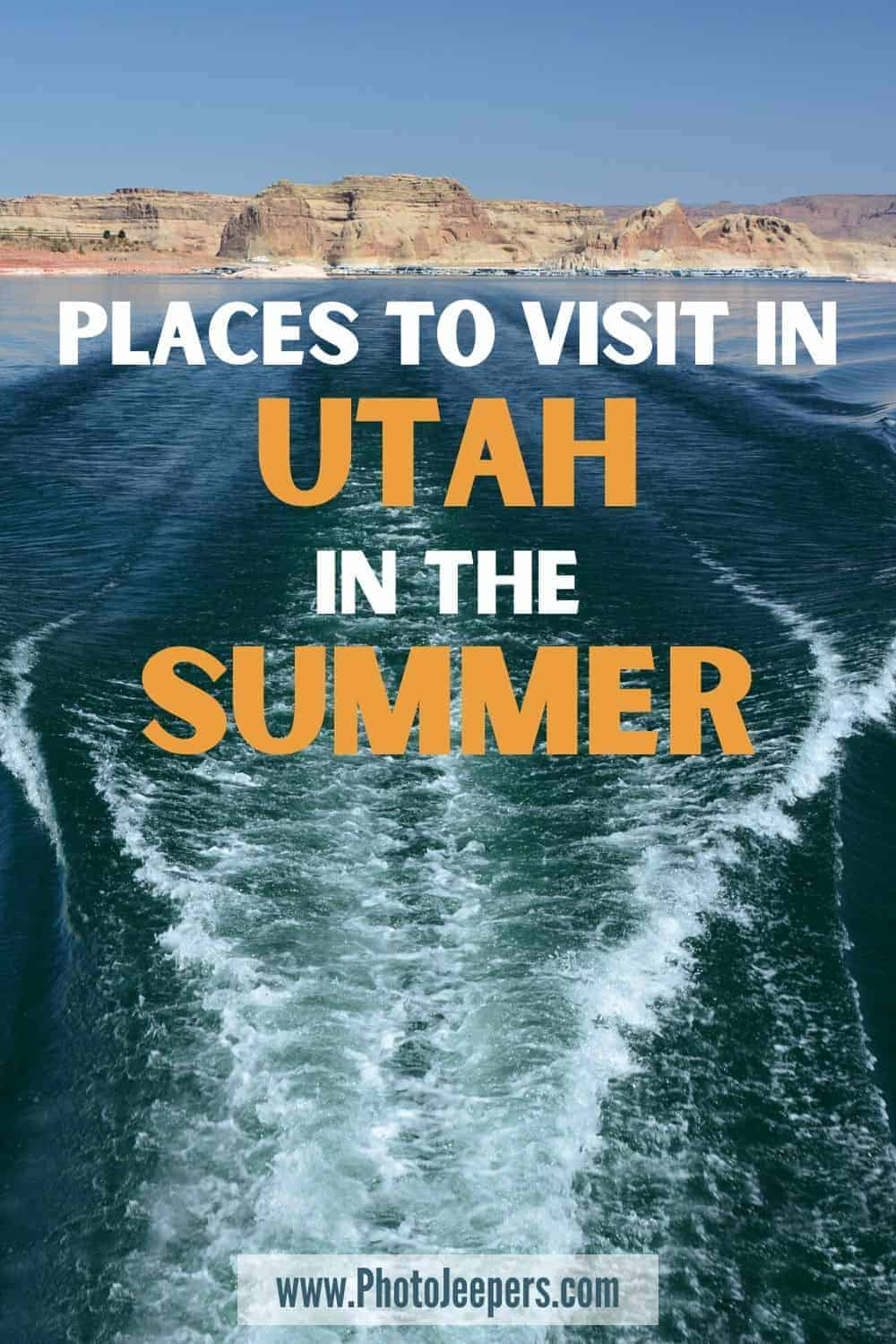 Places to Visit in Utah in the Summer