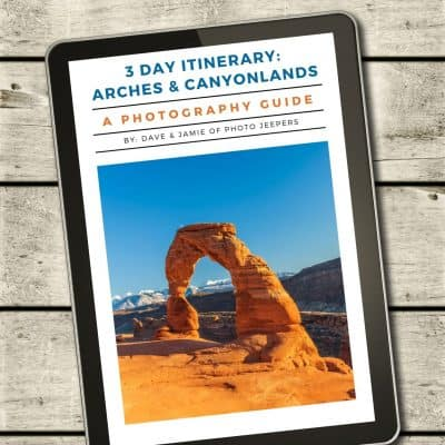 A Stunning, Easy to Follow, 3 Day Arches and Canyonlands Itinerary and Photography Guide