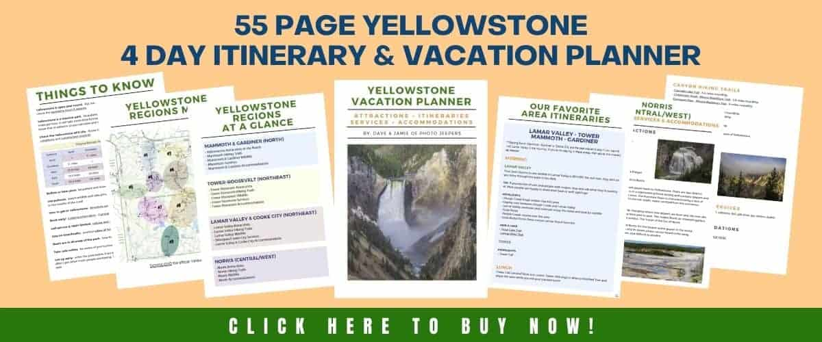 55 page Yellowstone Vacation Planner & 4 Day Itinerary