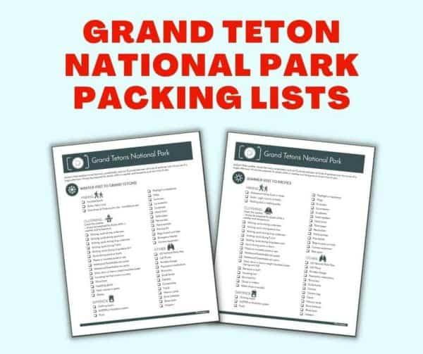 grand teton national park packing lists