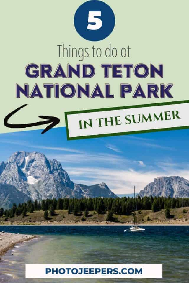 5 things to do at Grand Teton National Park in summer Photo Jeepers