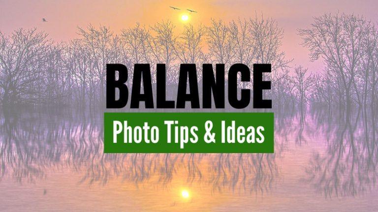 Landscape Photography Ideas Using Balance